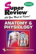 Anatomy & Physiology Super Review