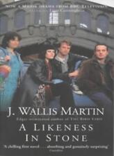 A Likeness in Stone,J Wallis Martin