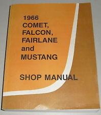 Werkstatthandbuch Ford Mercury Mustang Falcon Fairlane Comet von 1966
