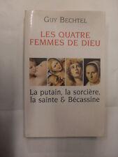 BECHTEL - QUATRE FEMMES DE DIEU - LE GRAND LIVRE DU MOIS