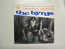 """BYRDS:It Won't Be Wrong-Lay Down Your Weary Tune + 2-Portugal 7"""" CBS 6249 EP PCV"""
