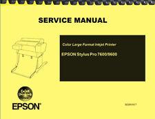 Epson Stylus Pro 7600 9600 Printer REPAIR SERVICE MANUAL