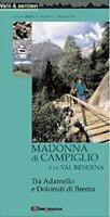 Guida Valli sentieri - Madonna di Campiglio e Val Rendena  - 1^ ed. 2005