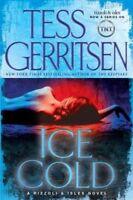 Ice Cold: A Rizzoli & Isles Novel (Rizzoli & Isles Novels) by Tess Gerritsen