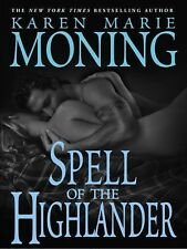 Karen Marie MONING / [Book 7] SPELL of the HIGHLANDER    [ Audiobook ]