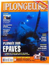 """PLONGEURS n°97 du 05/2009; Spécial """"Plongée sur Epaves""""/ Plongées Vierges"""