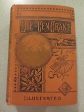 Life of U. S. Grant by Ben Poore & O.H. Tiffany (1892) HC Biography Union