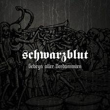 SCHWARZBLUT Gebeyn aller Verdammten CD 2014