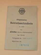 Lescha Beton und Mörtelmischer  Allgemeine Betriebserlaubnis von 1963 Oldtimer