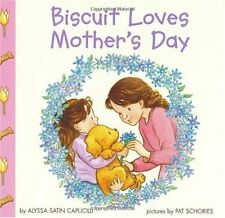 Biscuit Loves Mothers Day (Biscuit) by Alyssa Satin Capucilli