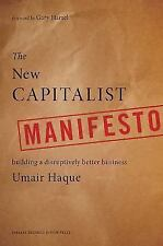 The New Capitalist Manifesto: Building a Disruptively Better Business-ExLibrary