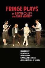 NEW Fringe Plays by Tara Varney