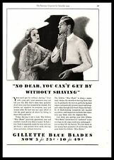 """1934 Gillette Blue Blades """"No Dear, You Can't Get By Without Shaving"""" Print Ad"""