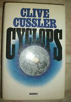 CLIVE CUSSLER - CYCLOPS - ED:RIZZOLI - PRIMA EDIZIONE:1988 (YE)