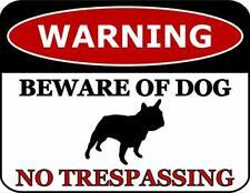 Warning Beware of Dog No Trespassing French Bulldog Dog Sign SP2804