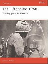 Tet Offensive 1968: Turning point in Vietnam Campaign