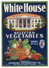 *Original* WHITE HOUSE President Wash DC HARVEST Vegetable Label NOT A COPY!