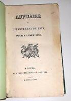 AIN -Annuaire pour 1833 & Hommes Célèbres  du Département, A Bourg, Chez Bottier