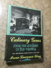 Culinary Gems From The Kitchens Of Old Virginia by Irene L. King 1952 HC