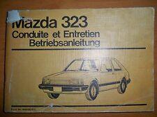 MAZDA 323 - Notice d'emploi (carnet conduite et entretien) Betriebsanleitung
