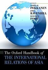 The Oxford  Handbook of the International Relations of Asia (Oxford Handbooks),