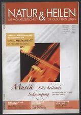 Natur Heilen 11/09 Medikamente heilende Musik Quiona Badezusatz Körperöl Aikido