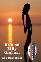 He's No Billy Graham, Dransfield, Ken, Very Good Book