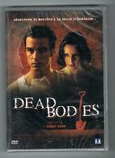 DEAD BODIES - ROBERT QUINN - KELLY REILLY - DVD NEUF NEW NEU