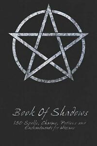 Book Of Shadows - 150 Spells, Perfect for both practicing Witches or beginners