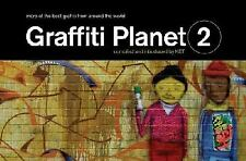 Graffiti Planet 2 : More of the Best Graffiti from Around the World by Ket