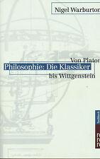 Warburton, Philosophie: Die Klassiker von Platon bis Wittgenstein, Rororo 2000