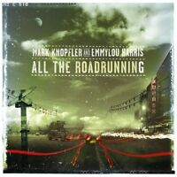 MARK KNOPFLER AND & EMMYLOU HARRIS: ALL THE ROADRUNNING (ROAD RUNNING) CD NEW