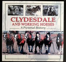 Clydesdale and Working Horses A pictorial history BOOK Australia