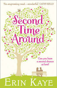 Second Time Around by Erin Kaye (Paperback) New Book