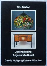 KETTERER AUKTIONSKATALOG 131 MÜNCHEN MAI 1988 JUGENDSTIL ART DECO 896 Positionen