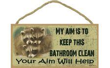 "AIM TO KEEP THIS BATHROOM CLEAN Raccoon Primitive Wood Hanging Sign 5"" x 10"""