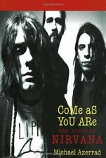 Come As You Are: The Story of Nirvana by Michael Azerrad