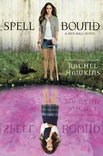 Spell Bound (A Hex Hall Novel)-ExLibrary