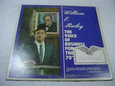 William E Bailey - The Voice Of Business For The 70's