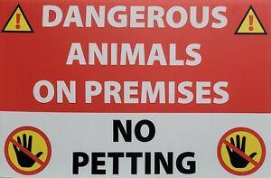 Dangerous Animals On Premises Signs 12x18 UV Printed White Chloroplast 2 Sided