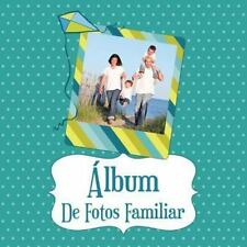 Album de Fotos Familiar by Speedy Publishing Llc (2013, Paperback)