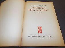 LUIGI LONGO:UN POPOLO ALLA MACCHIA.RESISTENZA/ANTI-FASCISMO.MONDADORI 1947 1aE!!