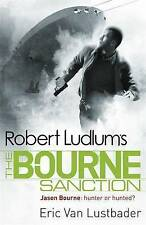 Robert Ludlum's The Bourne Sanction by Eric van Lustbader (Paperback, 2010)