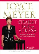 Straight Talk on Stress: Overcoming Emotional Battles with the Power of God's