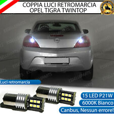 COPPIA LAMPADE RETROMARCIA OPEL TIGRA TWINTOP P21W 15 LED CANBUS 6000K BIANCO