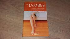 REPONSES A 100 QUESTIONS SUR LES JAMBES / Dr. GERARD MEGRET