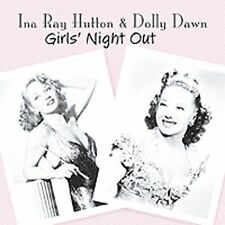 INA RAY HUTTON & DOLLY DAWN - Girls' Night Out  (NEW CD, Apr-1999)