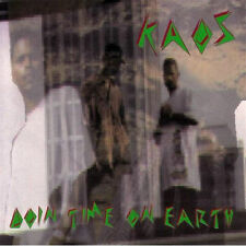 Doin' Time on Earth by Kaos (CD, Dec-1994, Push Play)