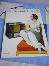 Cento anni di radio Marsilio