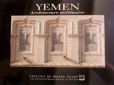 Yemen. Architecture millénaire. Institut du Monde Arabe. 1993. Exposition